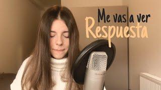 RESPUESTA Me vas a ver (Beret) - Lena Vargas