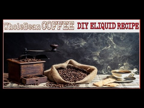 "DIY Eliquid ""Whole Bean Coffee"" Recipe  [70vg30pg] Coffee with Cream & Espresso eJuice"