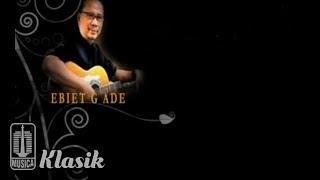 Ebiet G Ade - Untukmu Kekasih (Official Karaoke Video)