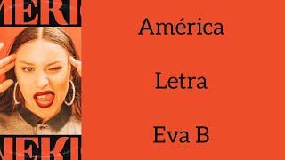 AMÉRICA/LETRA/EVA B