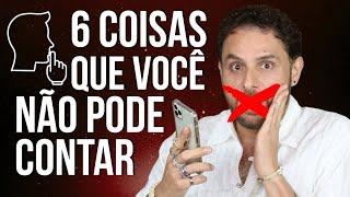 Download lagu 6 COISAS QUE VOCÊ NÃO DEVE CONTAR A NINGUÉM
