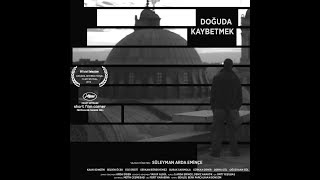 Doğuda Kaybetmek short film