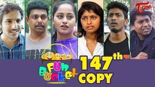 Fun Bucket | 147th Episode | Funny Videos | Telugu Comedy Web Series | By Sai Teja - TeluguOne