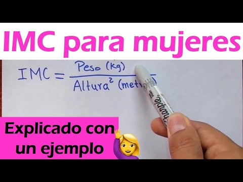 Como calcular el IMC para una mujer (indice de masa corporal)