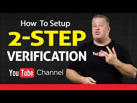 How To Secure your YouTube Channel with Setup 2-Step Verification