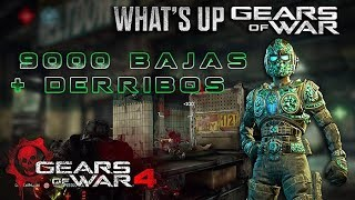 "Gears of War 4 l What´s Up "" Te explico a detalle "" 9000 bajas + Derribos l Gear Changuito "" l Pasto"