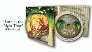 The Kingston Trio - Born at the Right Time (edit)