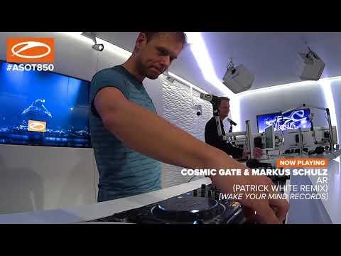 Cosmic Gate & Markus Schulz - AR (Patrick White Remix) ASOT 850