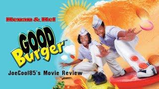 Good Burger (1997): Joseph A. Sobora's Movie Review (My Favorite Kenan & Kel Movie!)