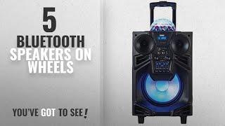 Top 5 Bluetooth Speakers On Wheels [2018]: NAXA Electronics NDS-1001 Portable DJ Speaker with