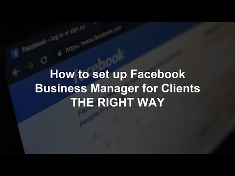 How To Set Up Facebook Business Manager For Clients THE RIGHT WAY