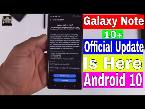 Galaxy Note 10 Official Android 10 One UI 2.0 UPDATE !! | T-Mobile Variant | Clean & Fast