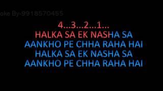 Halka Sa Ek Nasha Karaoke Hariharan Video Lyrics