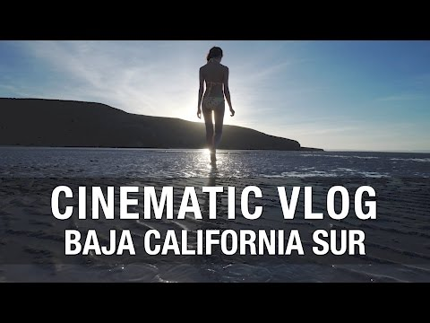 Cinematic Vlog: Mexico's Baja California Sur (Cabo San Lucas)