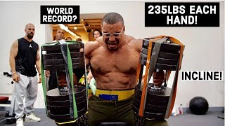 WORLD HEAVIEST INCLINE DUMBBELL PRESS? 235LBS EACH HAND