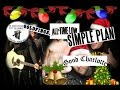 watch he video of Have Yourself A Merry Little Christmas - Lyrics (Simple Plan, ATL, Good Charlotte, Goldfinger, 5SOS)