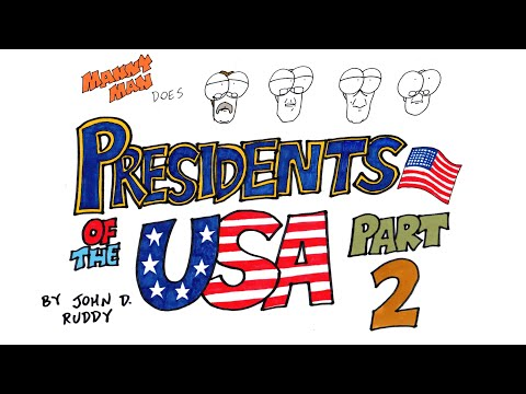 Presidents of the USA Part 2