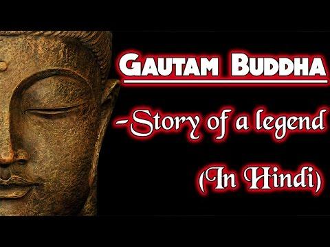 Gautam Buddha   Story of a Legend   Hindi   Life Story