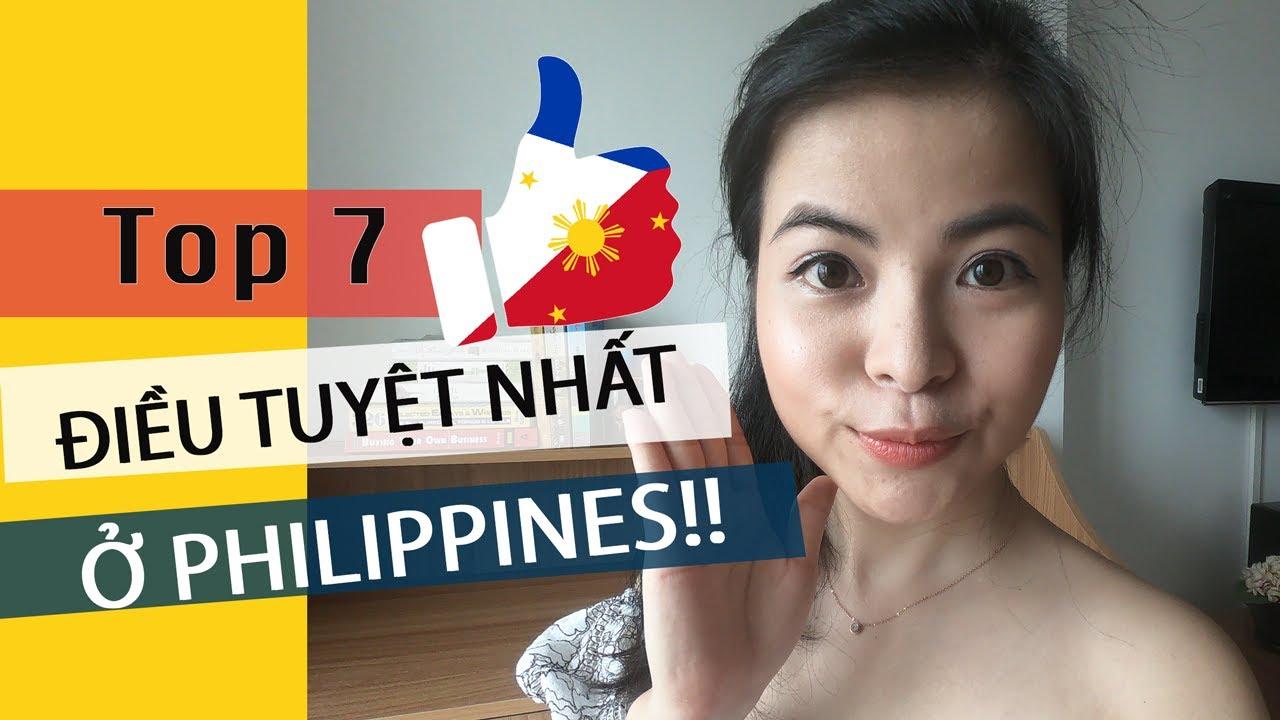 7 điều mình thích nhất ở Philippines – 7 things i am into in The Philippines