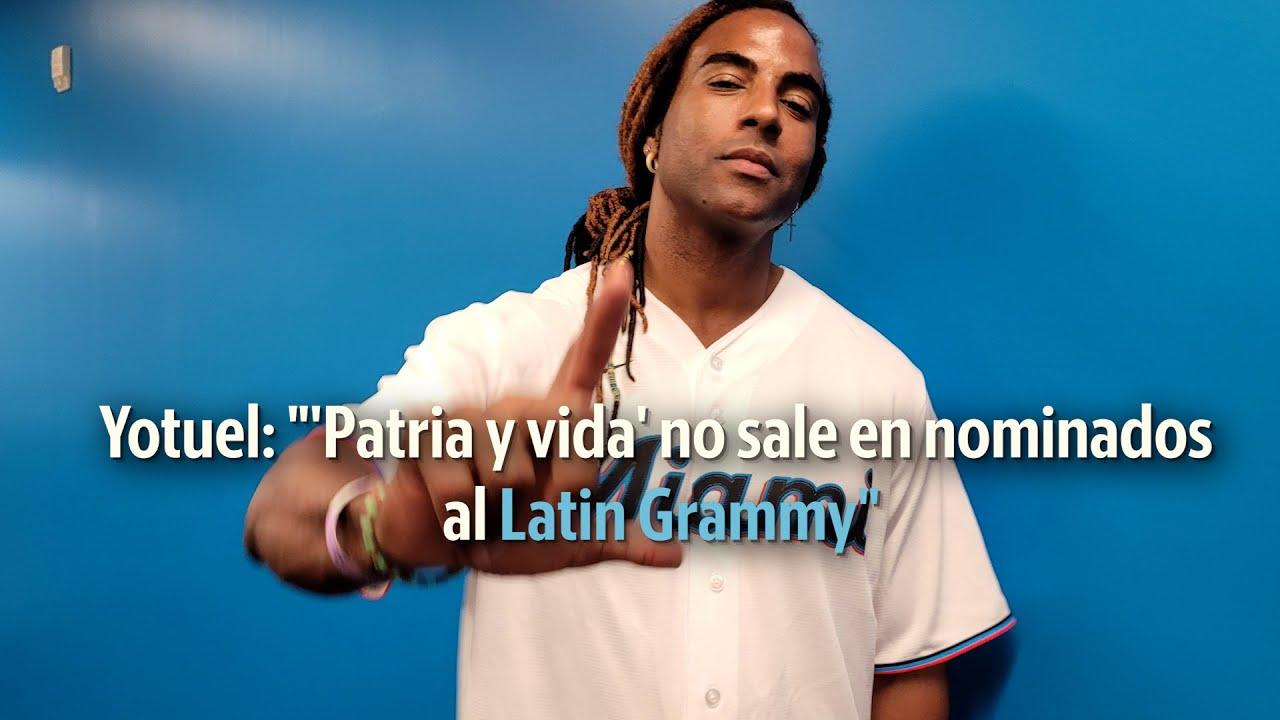 Yotuel: 'Patria y vida' no sale en nominados al Latin Grammy