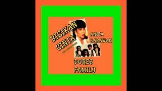 Anita Sarawak & Dores Family : Bisikan Cinta