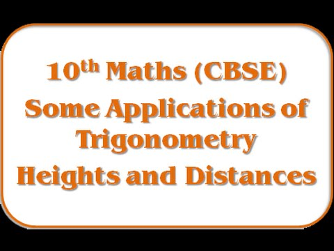 Heights and Distances - 10th Mathematics (CBSE Board)