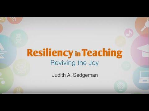 Explaining Resiliency in Teaching: Reviving the Joy