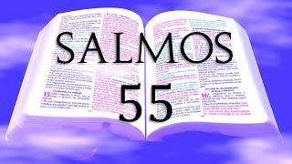 BÍBLIA - LIVRO DOS SALMOS, CAPÍTULO 55 (ARA)