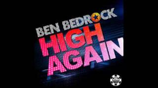 Ben Bedrock - High Again (Bootleg Mix Edit)