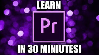 PREMIERE PRO TUTORIAL 2018 For Beginners in 4K