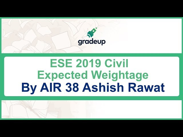 IES ESE 2019 Civil Expected Weightage | 2017-2018 Civil Prelims Paper 2 Analysis