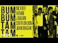 Mc Fioti Ft Future J Balvin Stefflon Don Y Juan Magan Bum Bum Tam Tam Jasuc Mix Edition mp3