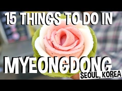 15 Best Things to Do in Myeongdong Street [명동거리] Seoul, South Korea Travel Guide