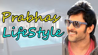 Prabhas LifeStyle , Biography , Net Worth , Favourites , family And Gallery 2018