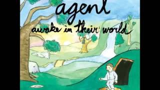 Agent – Awake In Their World (Full EP)