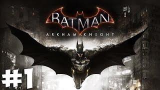 Стрим-прохождение Batman: Arkham Knight [#1]