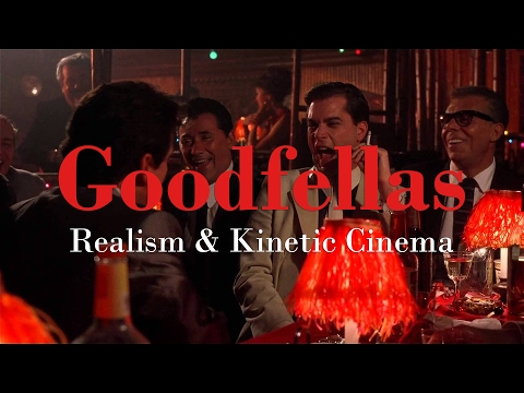 Goodfellas: The Power of Kinetic Cinema