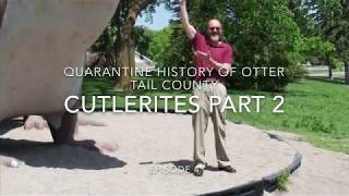 Quarantine History of Otter Tail County: Cutlerites Part 2
