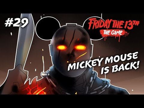 MICKEY MOUSE IS BAAAACK!! (Friday the 13th: The Game #29) Mickey Mouse Killer RP