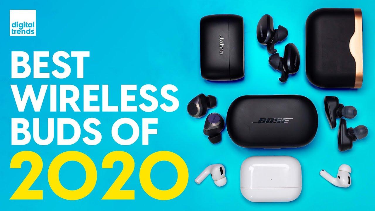 The Best True Wireless Earbuds of 2020 - Digital Trends
