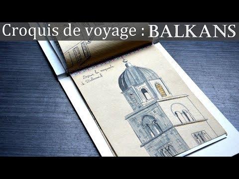 Sketchbook Tour : Voyage dans les Balkans