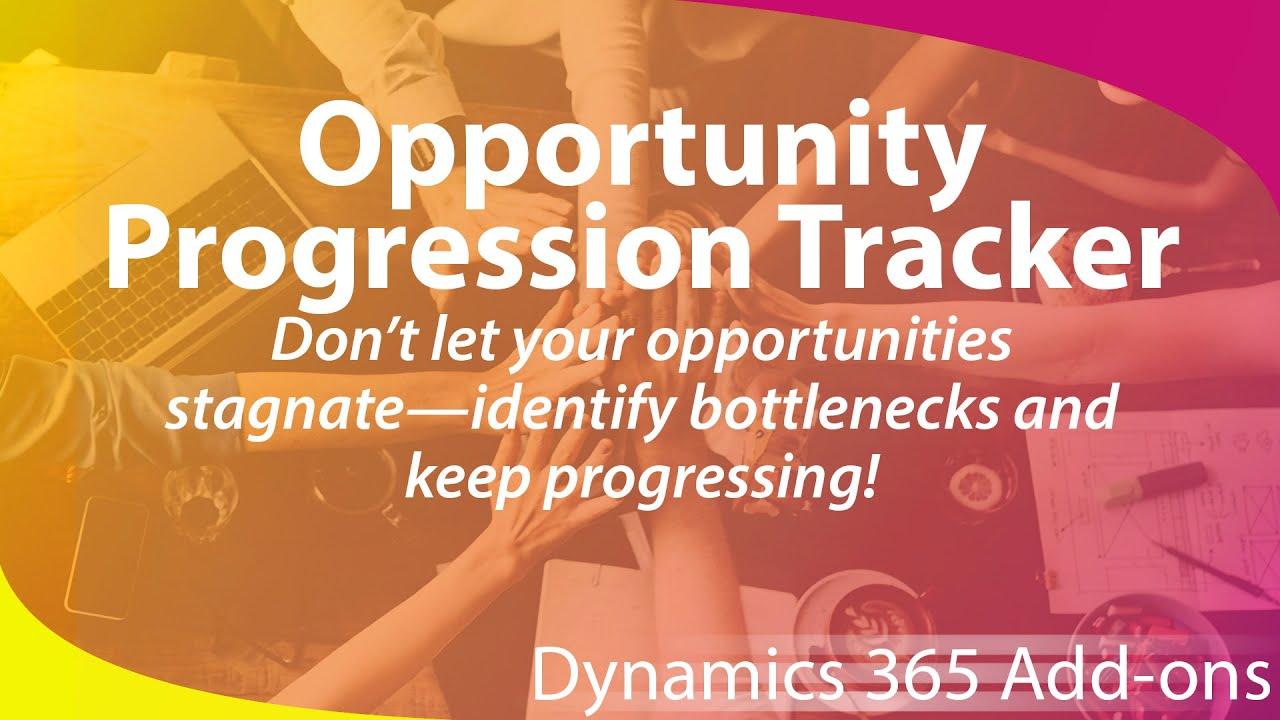 microsoft dynamics 365 add on opportunity progression tracker youtube