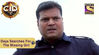 Your Favorite Character | Daya Searches For The Missing Girl | CID