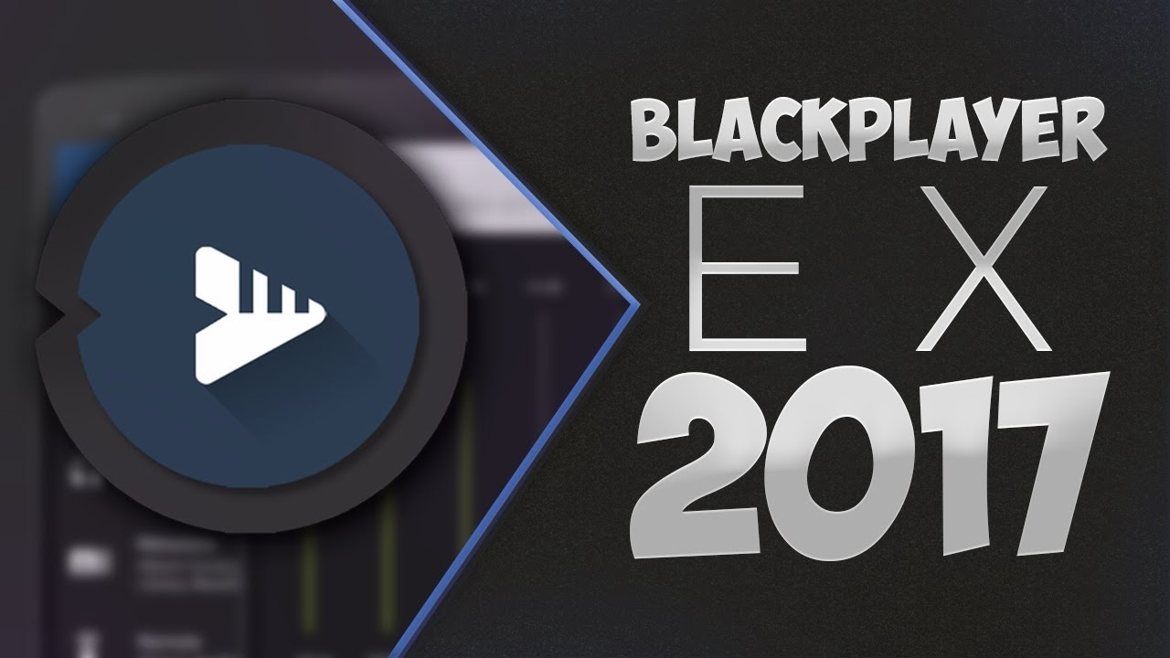 Image result for BlackPlayer EX