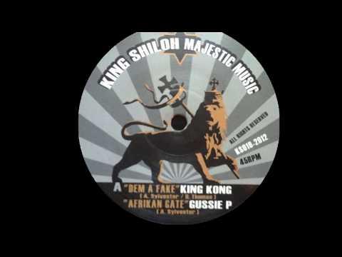 KING KONG & GUSSIE P - DEM A FAKE + AFRIKAN GATE (Dokrasta Sélection)