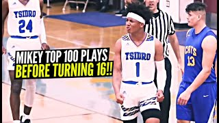 Mikey Williams Top 100 Plays Before Turning 16!! Absolutely INSANE! Happy Birthday Mikey!