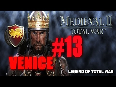 [#13] VENICE CAMPAIGN - Medieval 2 Total War Gameplay