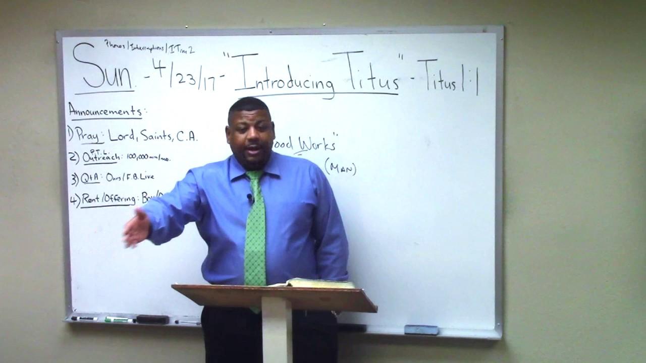 "1.) Titus Study (Chapter1:1)""Introducing Titus"" Ron Knight ..."