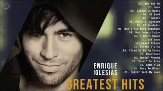 Enrique Iglesias Greatest Hits Full Album 2021 - Enrique Iglesias Best Songs Ever