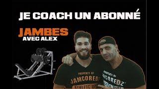 Je Coach Un abonné : Jambes Avec Alex ( Motivation)